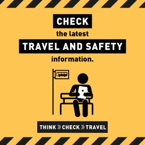 Check the latest travel and safety information