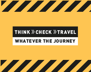 Think. Check. Travel. Whatever the journey