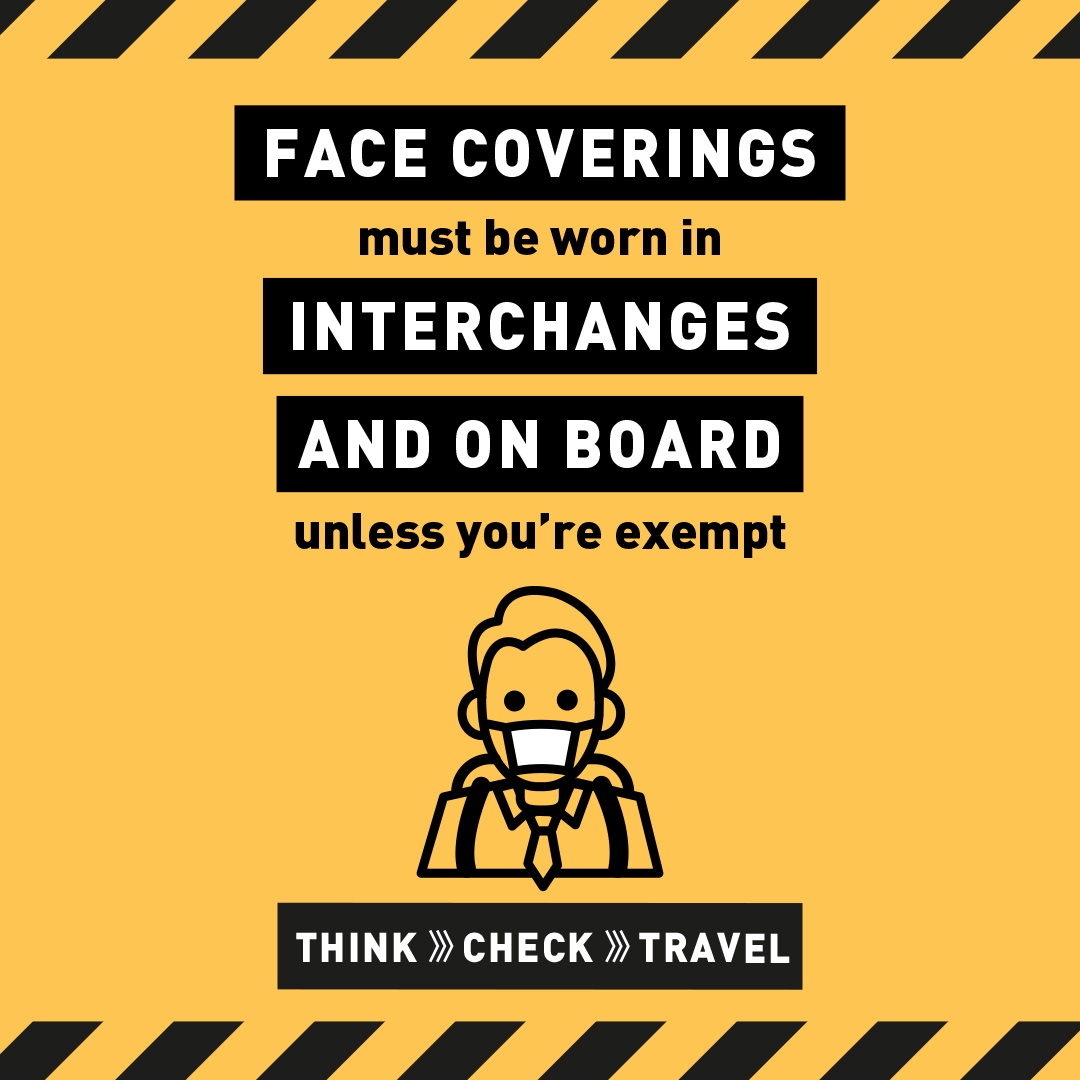 Face coverings must be worn on board public transport and in interchanges and stations